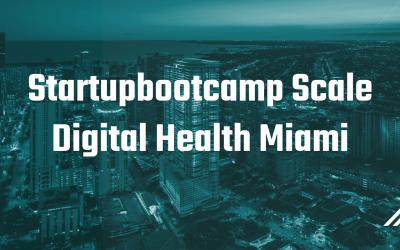 DENTIDESK participa en preselección del Startupbootcamp Scale Digital Health Miami